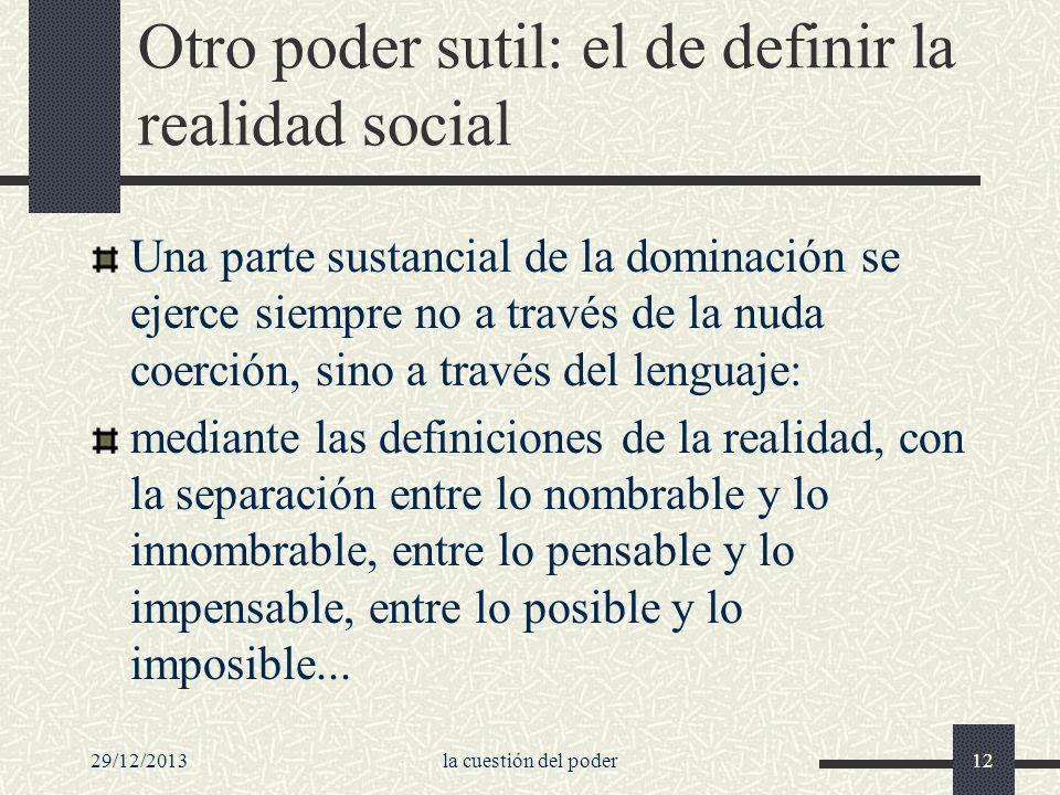 Otro poder sutil: el de definir la realidad social