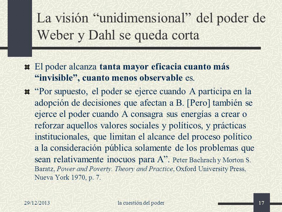 La visión unidimensional del poder de Weber y Dahl se queda corta