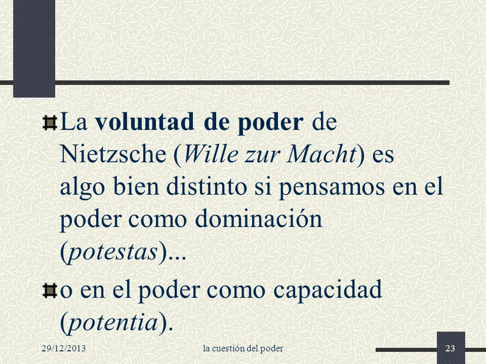 o en el poder como capacidad (potentia).