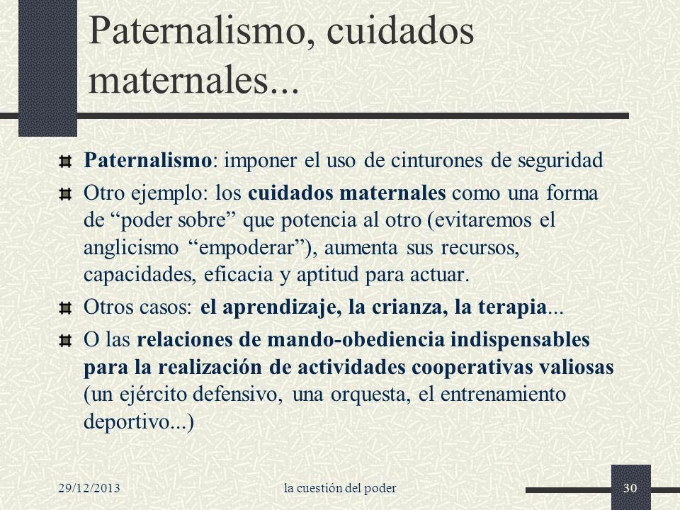 Paternalismo, cuidados maternales...