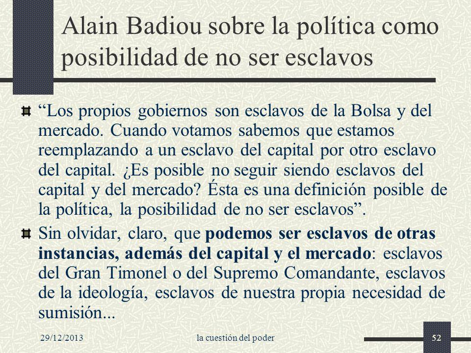 Alain Badiou sobre la política como posibilidad de no ser esclavos