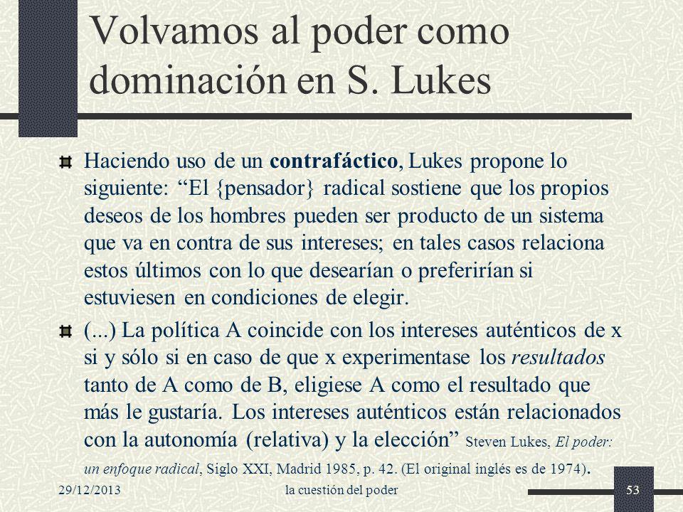 Volvamos al poder como dominación en S. Lukes