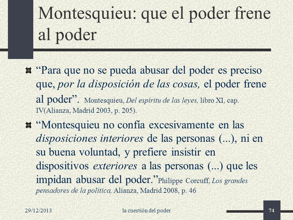 Montesquieu: que el poder frene al poder