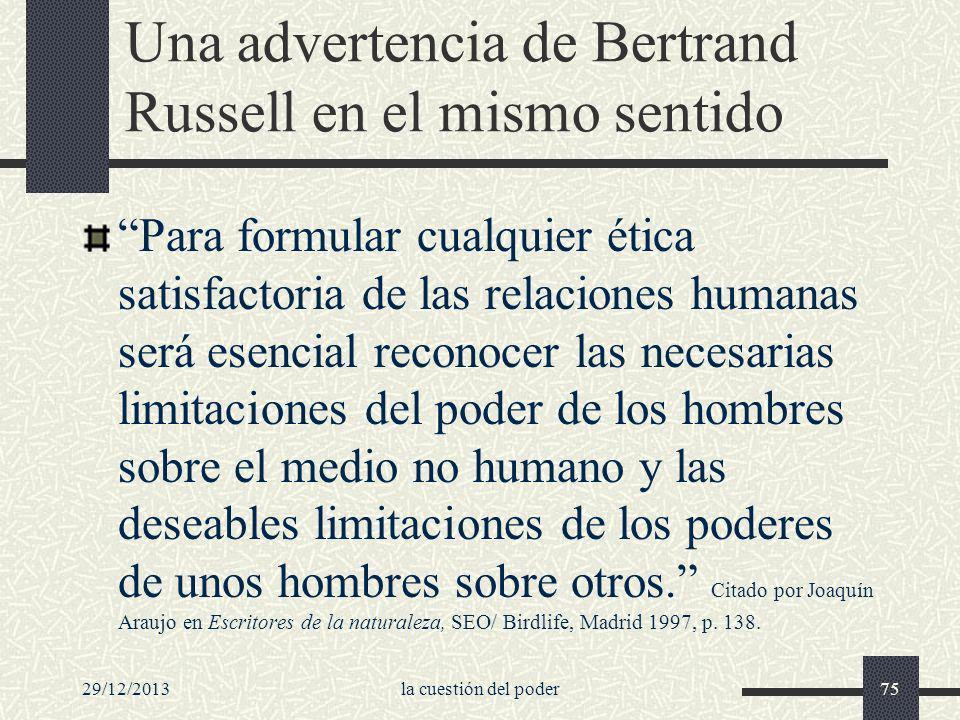 Una advertencia de Bertrand Russell en el mismo sentido