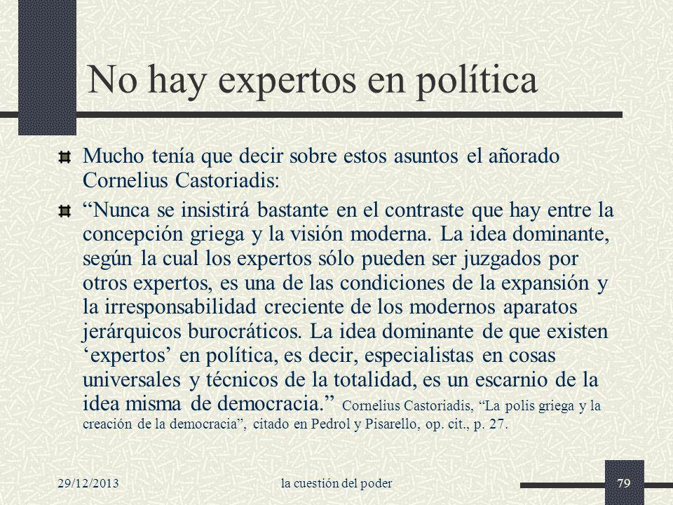 No hay expertos en política