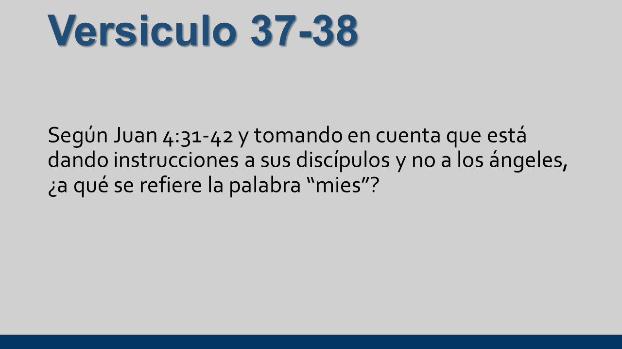 Versiculo 37-38