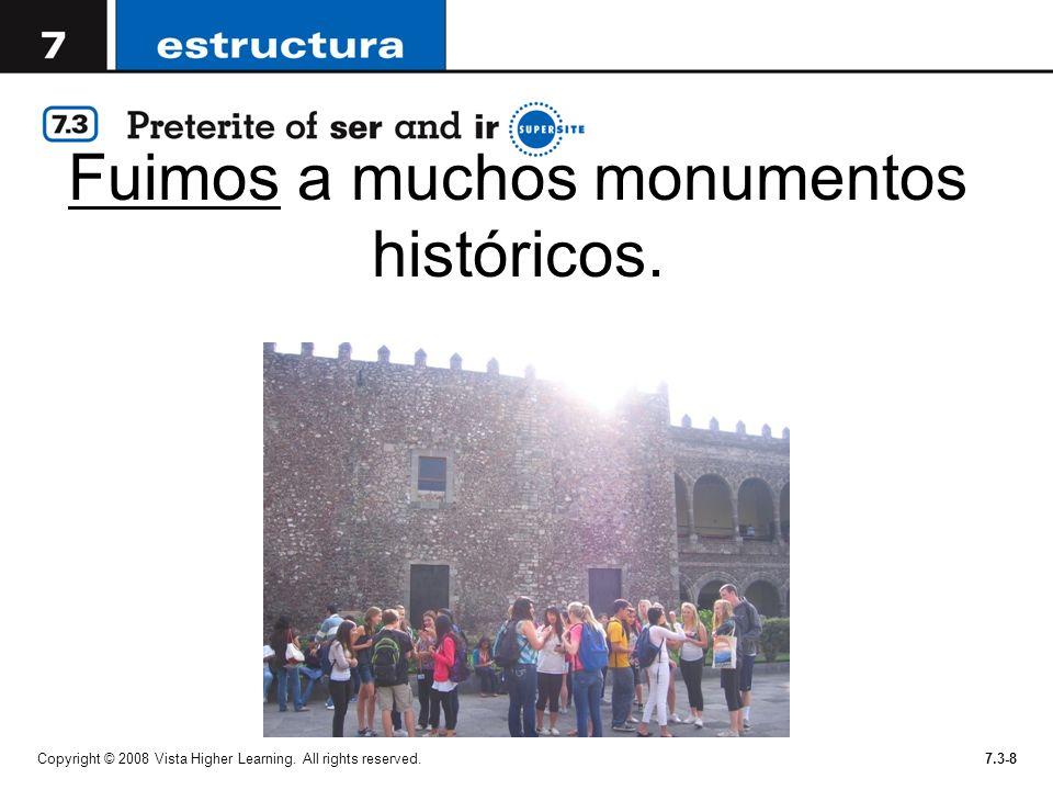 Fuimos a muchos monumentos históricos.