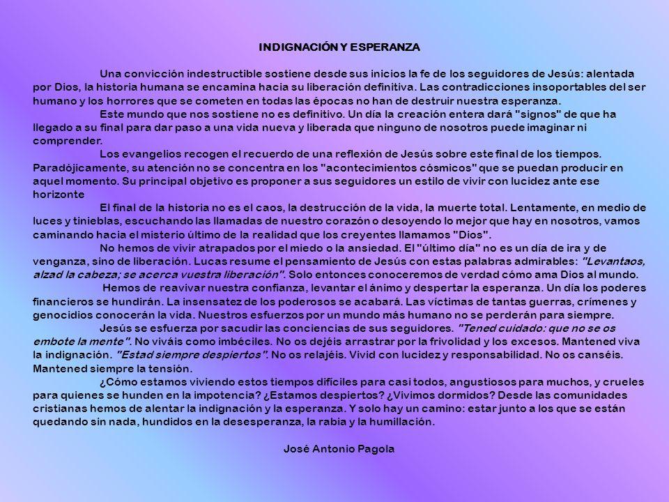 INDIGNACIÓN Y ESPERANZA