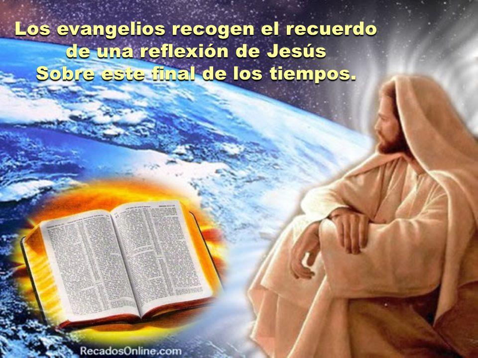 Los evangelios recogen el recuerdo de una reflexión de Jesús