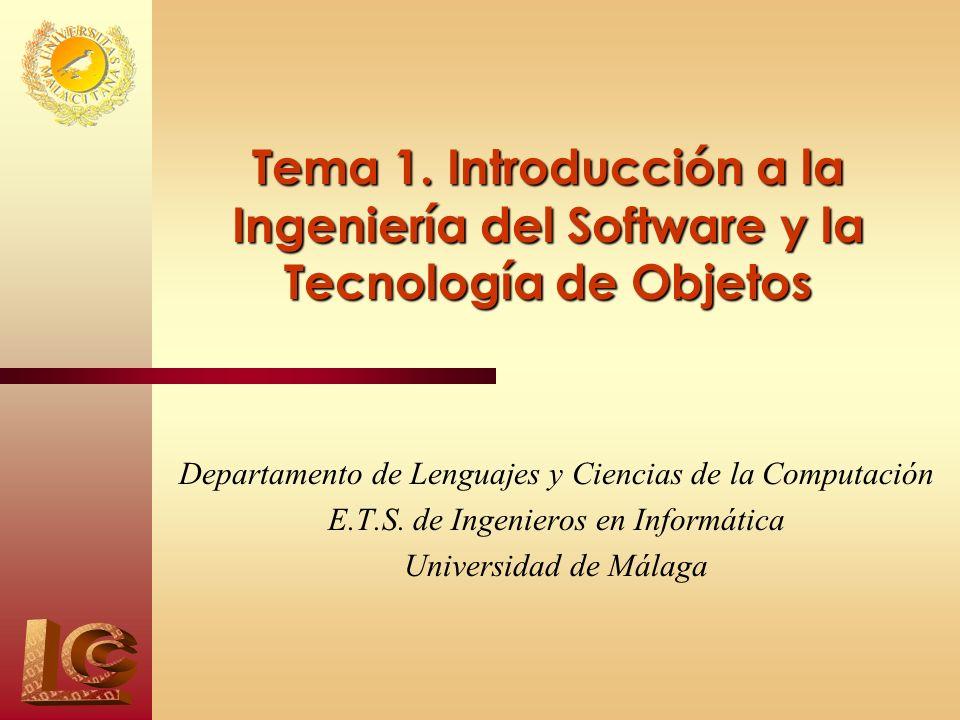 Tema 1. Introducción a la Ingeniería del Software y la Tecnología de Objetos