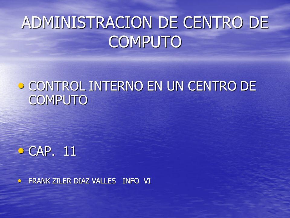 ADMINISTRACION DE CENTRO DE COMPUTO
