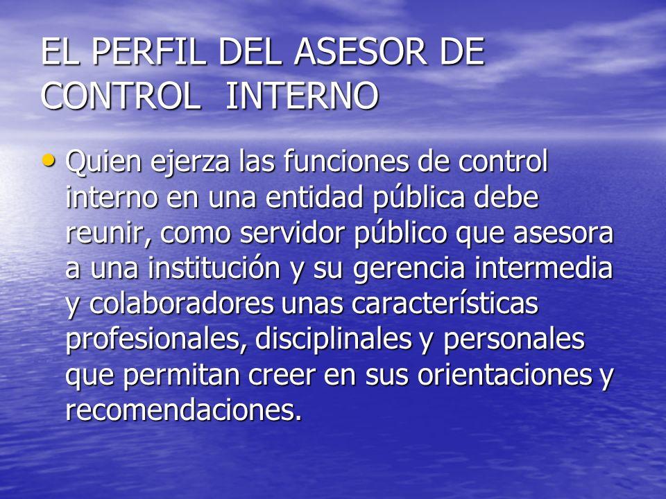 EL PERFIL DEL ASESOR DE CONTROL INTERNO