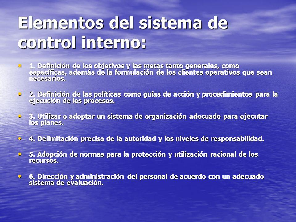 Elementos del sistema de control interno: