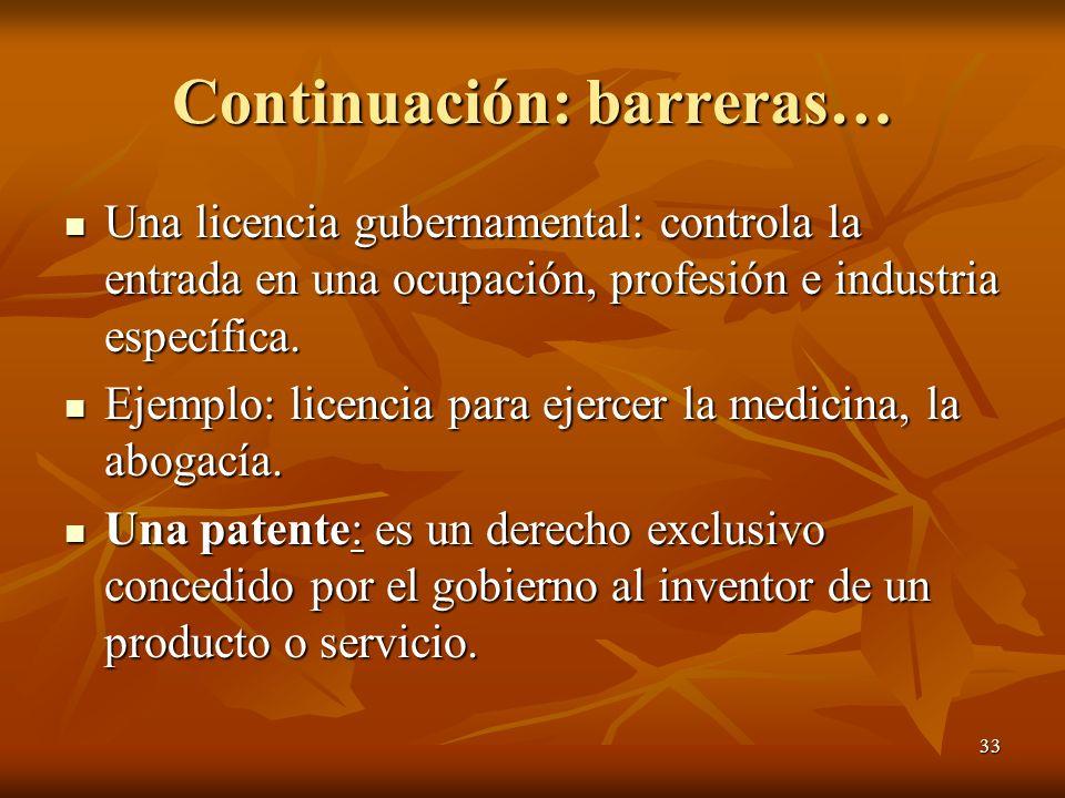 Continuación: barreras…