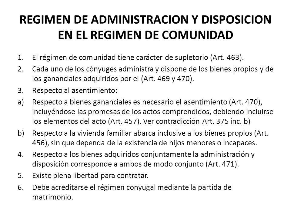 REGIMEN DE ADMINISTRACION Y DISPOSICION EN EL REGIMEN DE COMUNIDAD