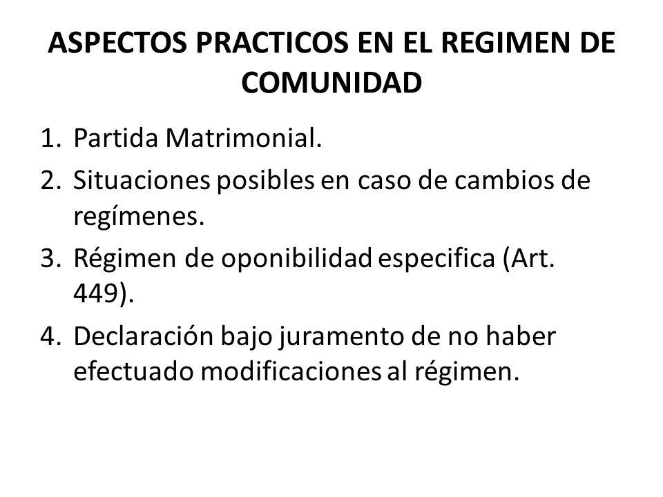 ASPECTOS PRACTICOS EN EL REGIMEN DE COMUNIDAD