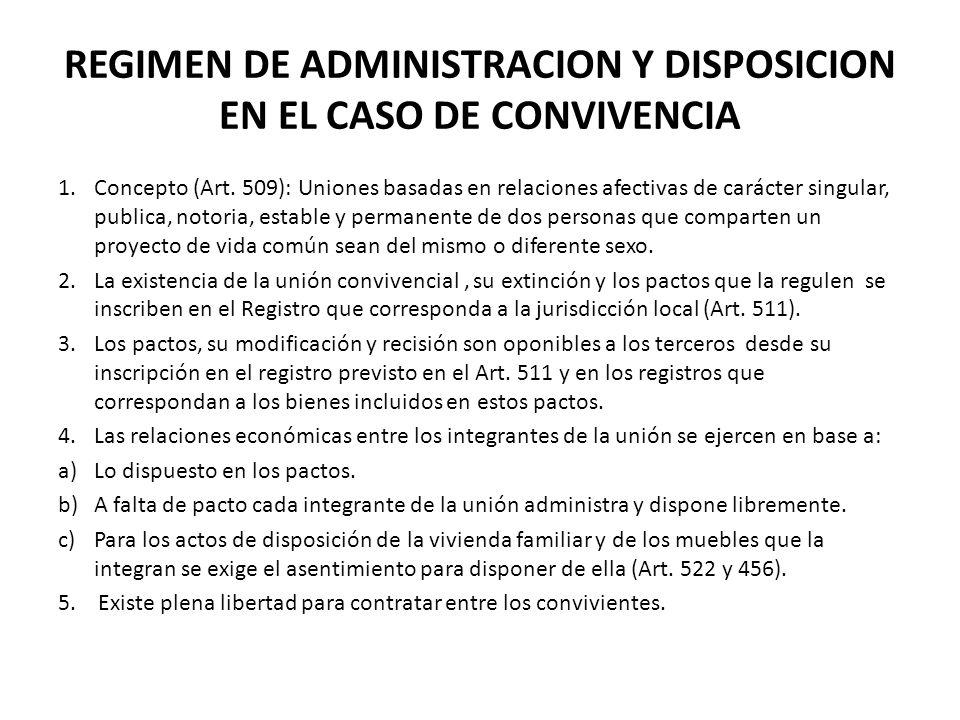 REGIMEN DE ADMINISTRACION Y DISPOSICION EN EL CASO DE CONVIVENCIA