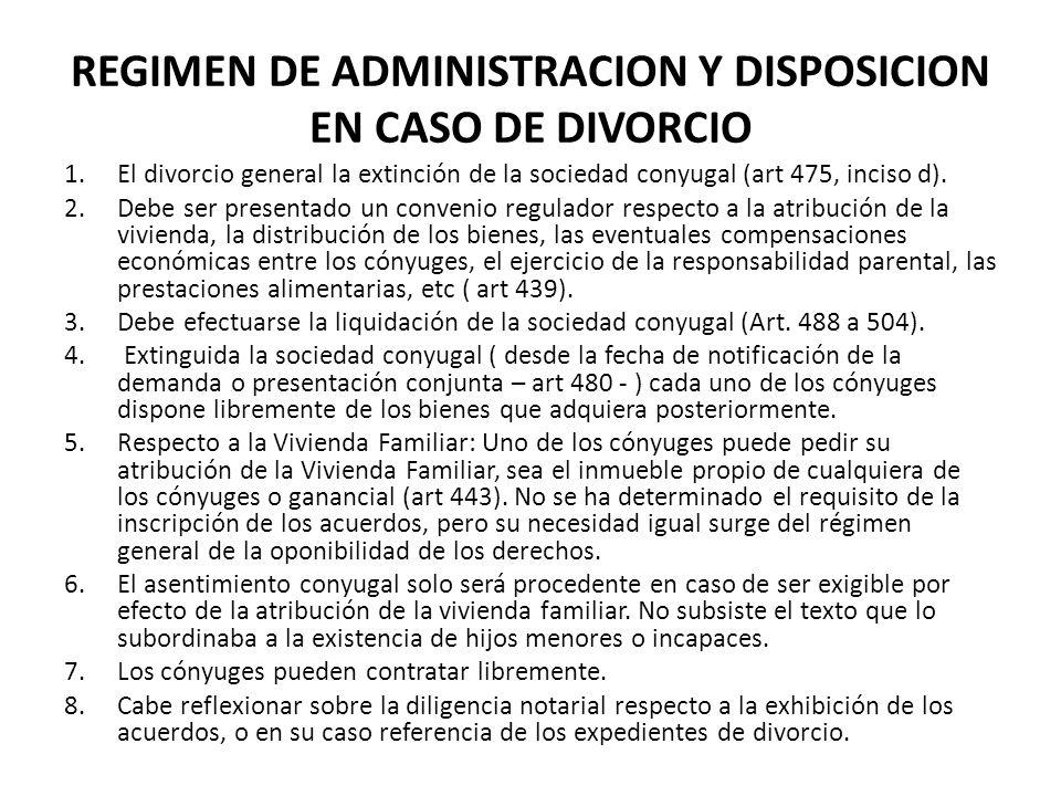REGIMEN DE ADMINISTRACION Y DISPOSICION EN CASO DE DIVORCIO