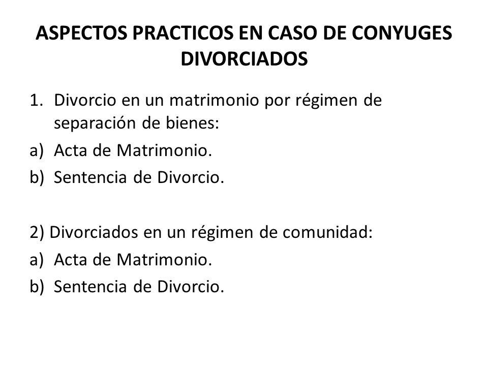 ASPECTOS PRACTICOS EN CASO DE CONYUGES DIVORCIADOS