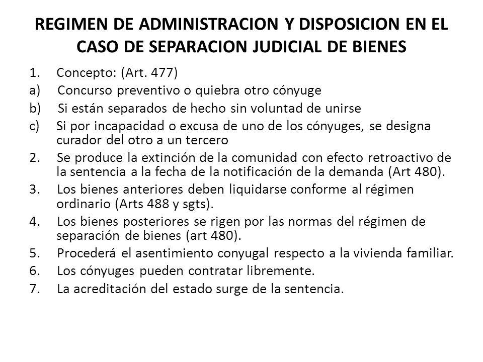REGIMEN DE ADMINISTRACION Y DISPOSICION EN EL CASO DE SEPARACION JUDICIAL DE BIENES