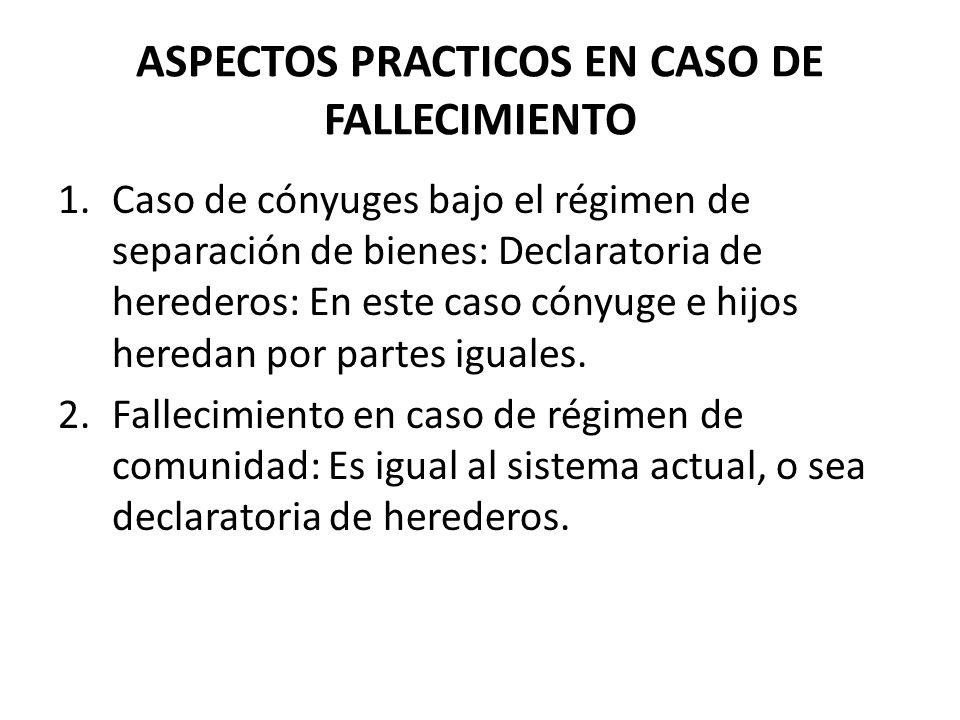 ASPECTOS PRACTICOS EN CASO DE FALLECIMIENTO