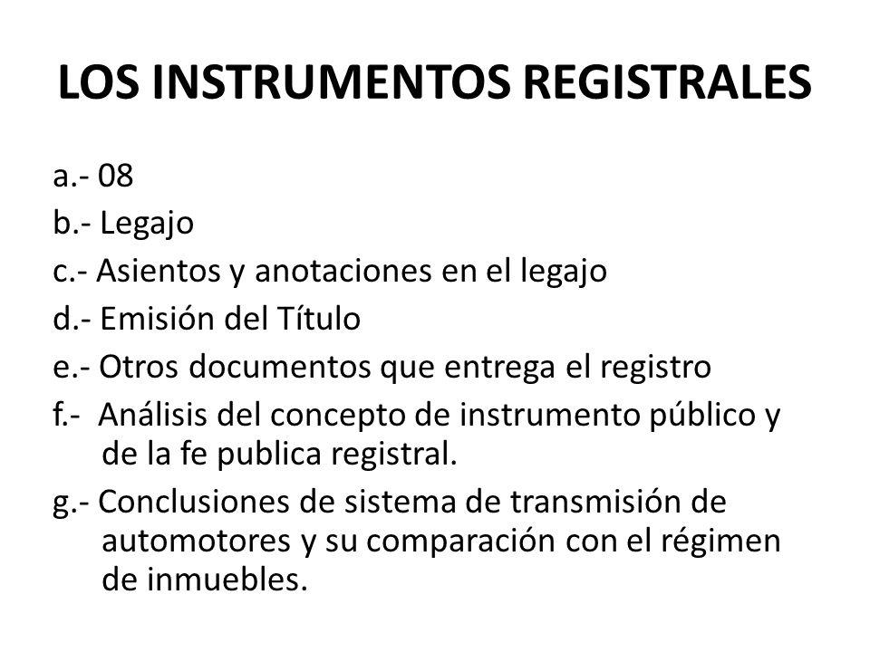 LOS INSTRUMENTOS REGISTRALES