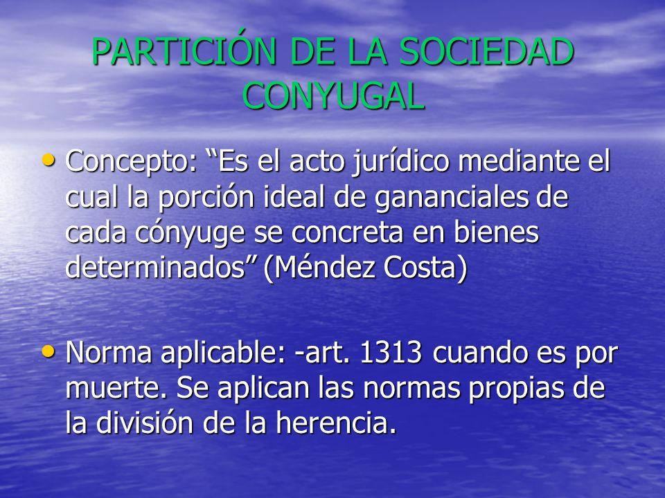 PARTICIÓN DE LA SOCIEDAD CONYUGAL