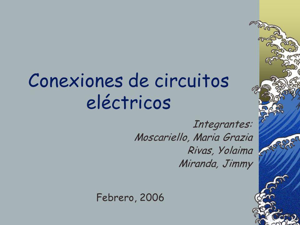 Conexiones de circuitos eléctricos