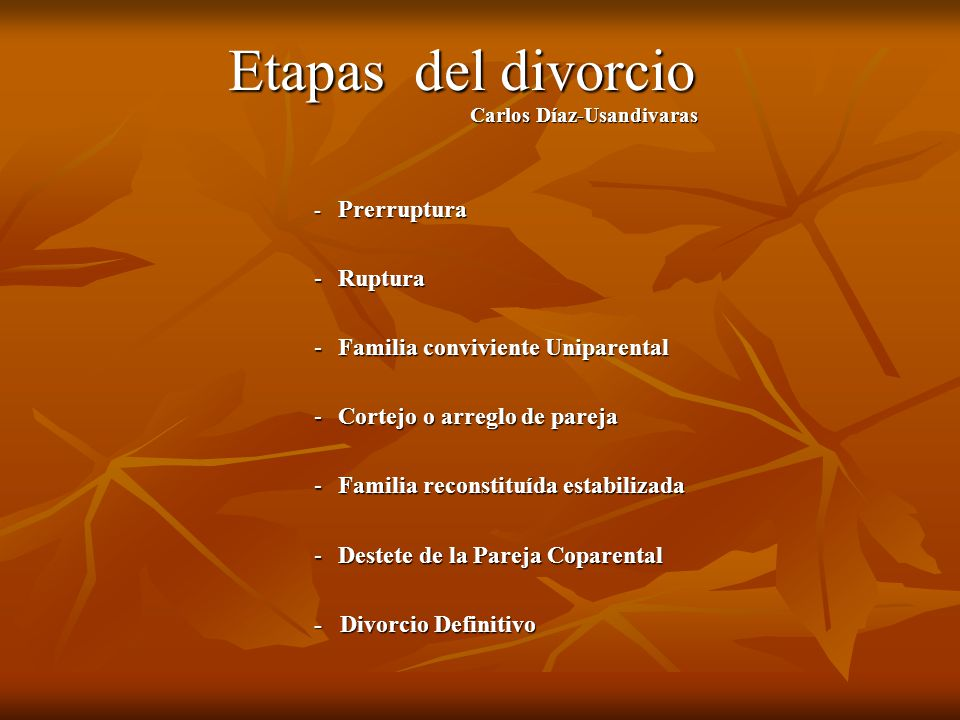 Etapas del divorcio - Ruptura - Familia conviviente Uniparental