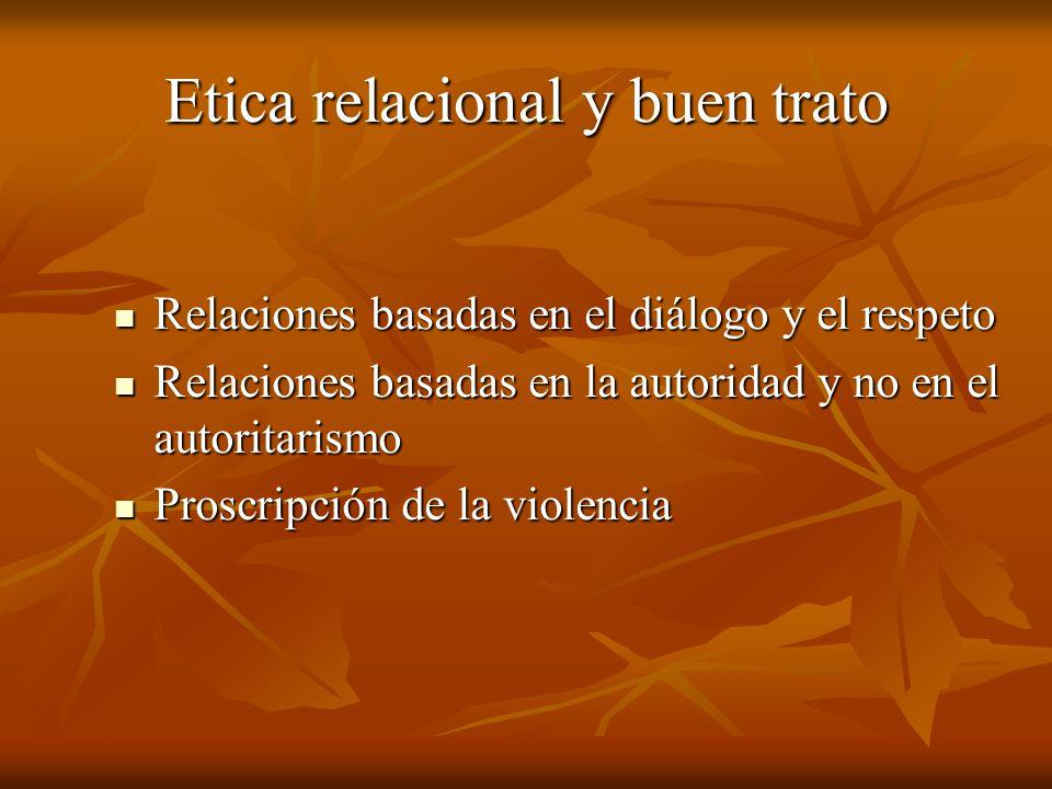 Etica relacional y buen trato