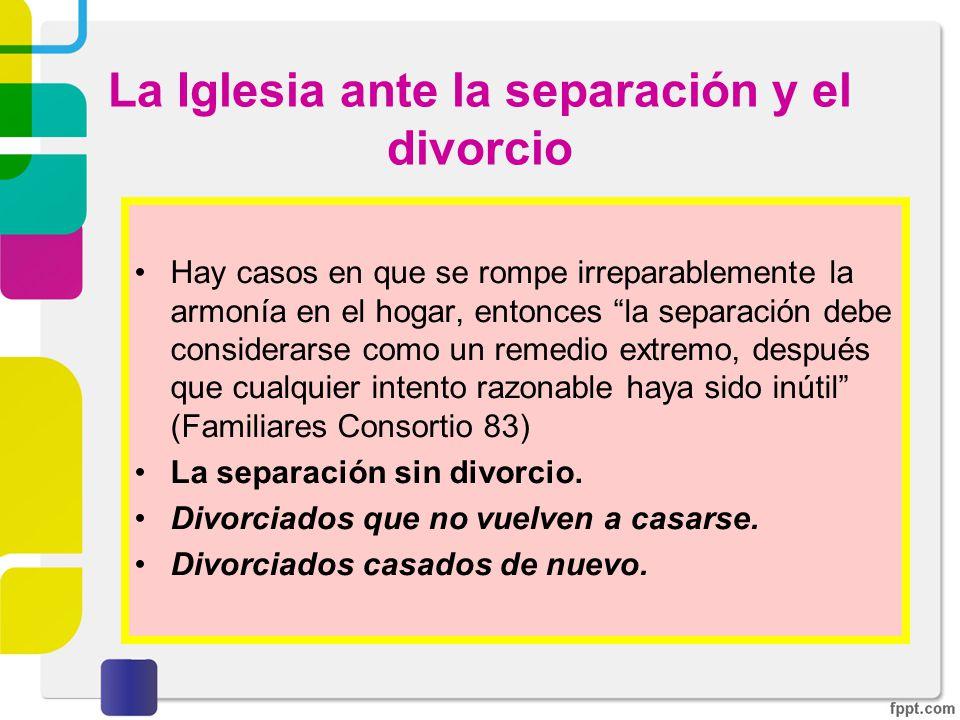 La Iglesia ante la separación y el divorcio