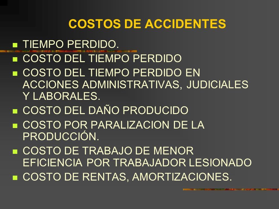 COSTOS DE ACCIDENTES TIEMPO PERDIDO. COSTO DEL TIEMPO PERDIDO