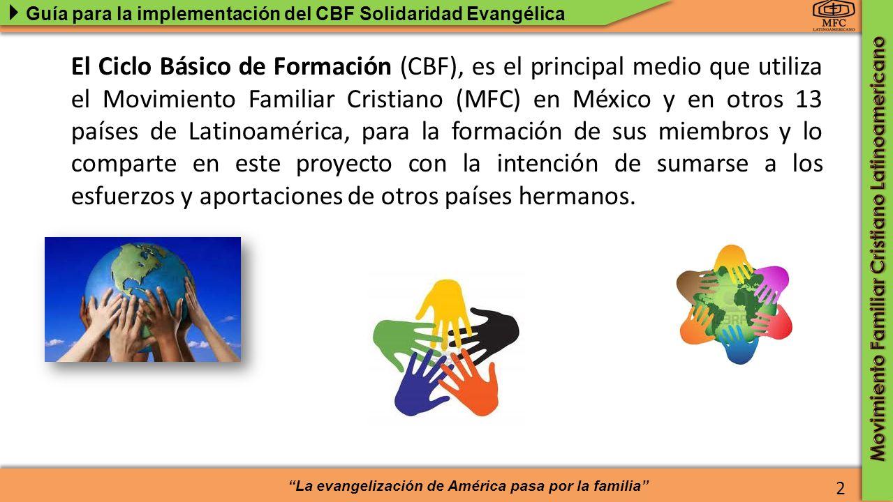 El Ciclo Básico de Formación (CBF), es el principal medio que utiliza el Movimiento Familiar Cristiano (MFC) en México y en otros 13 países de Latinoamérica, para la formación de sus miembros y lo comparte en este proyecto con la intención de sumarse a los esfuerzos y aportaciones de otros países hermanos.