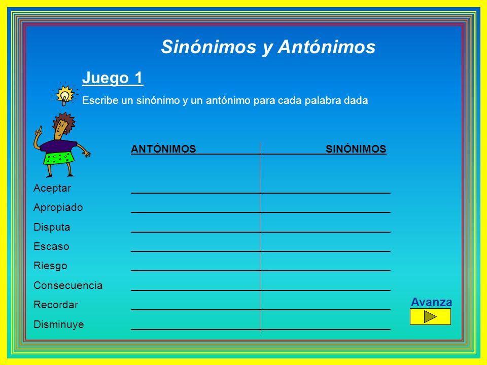 Sinónimos y Antónimos Juego 1 Avanza