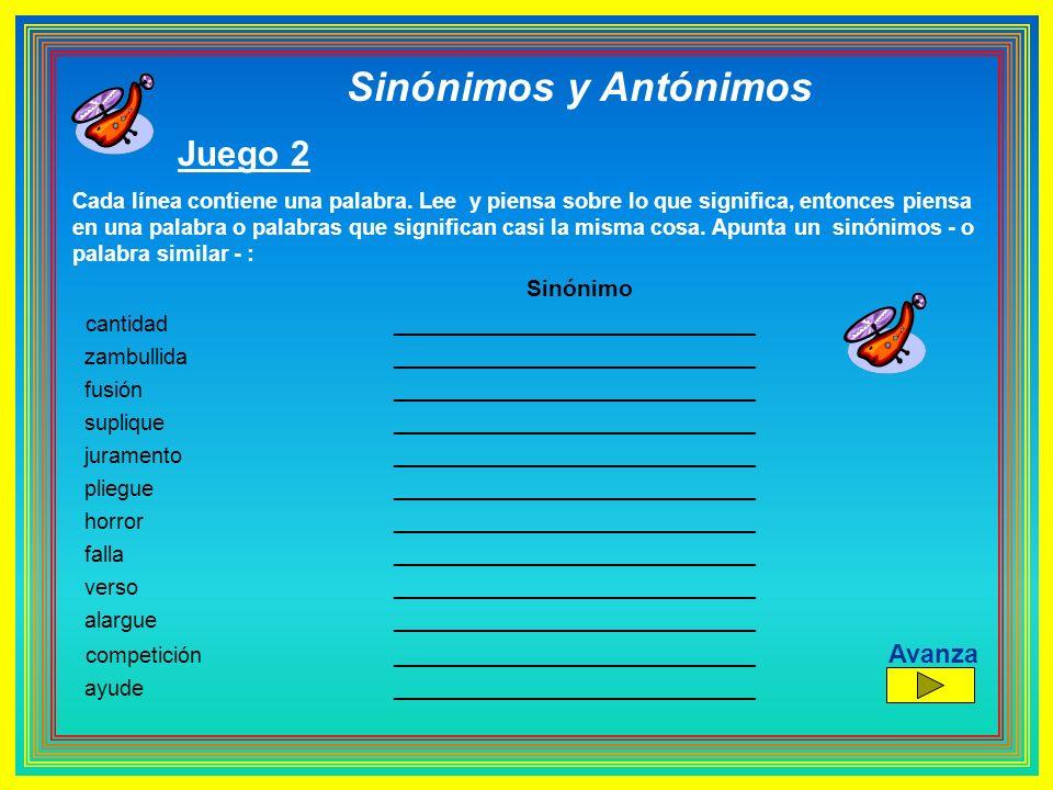 Sinónimos y Antónimos Juego 2 Avanza Sinónimo