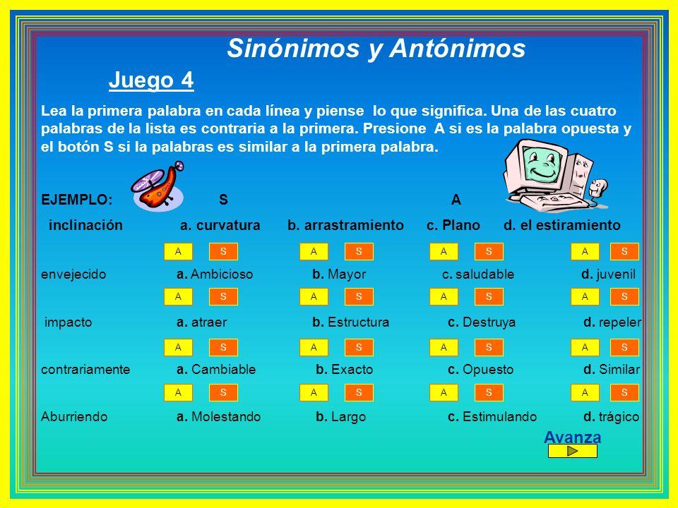 Sinónimos y Antónimos Juego 4 Avanza