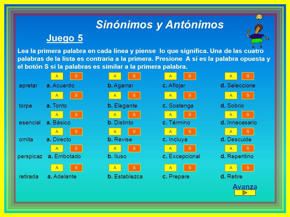Sinónimos y Antónimos Juego 5 Avanza