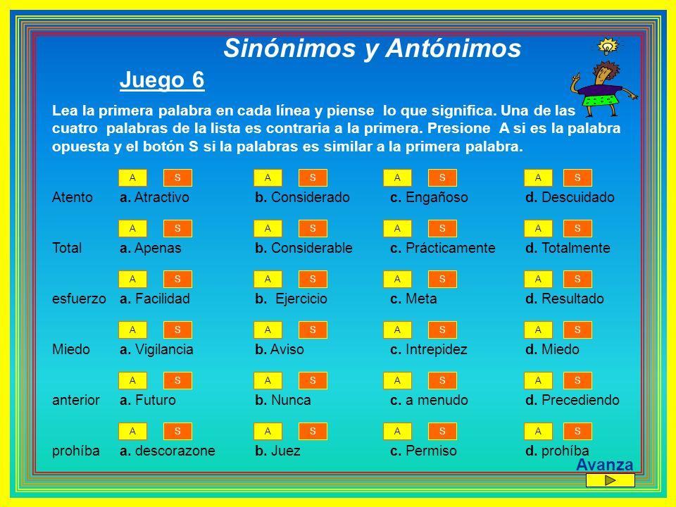 Sinónimos y Antónimos Juego 6 Avanza