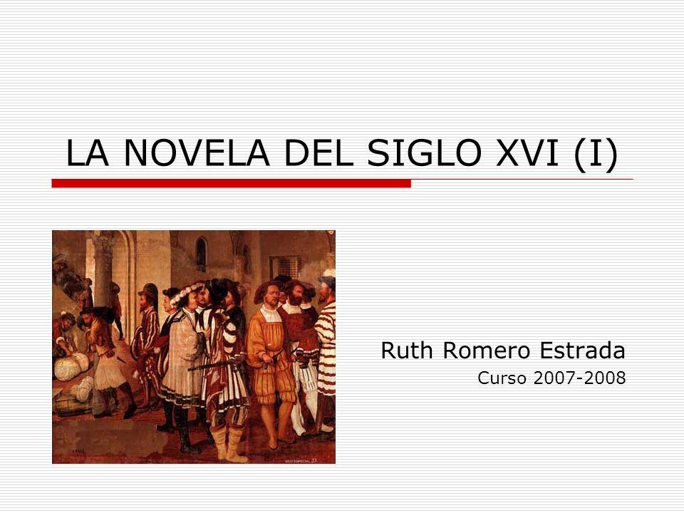 LA NOVELA DEL SIGLO XVI (I)