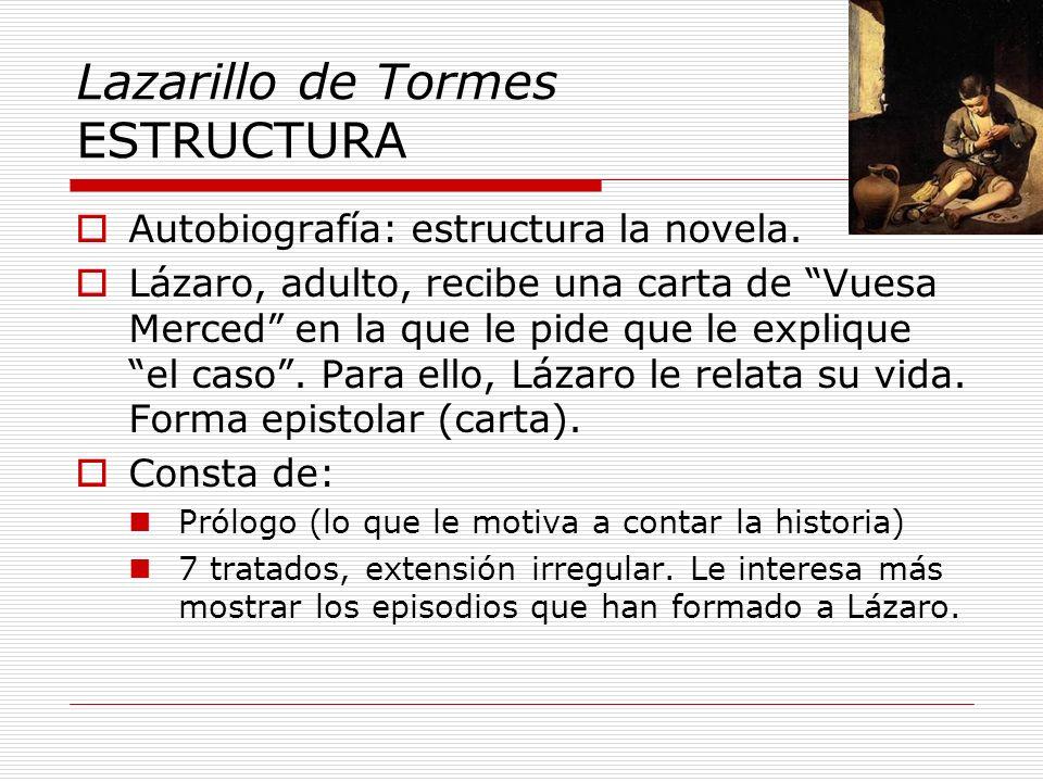 Lazarillo de Tormes ESTRUCTURA