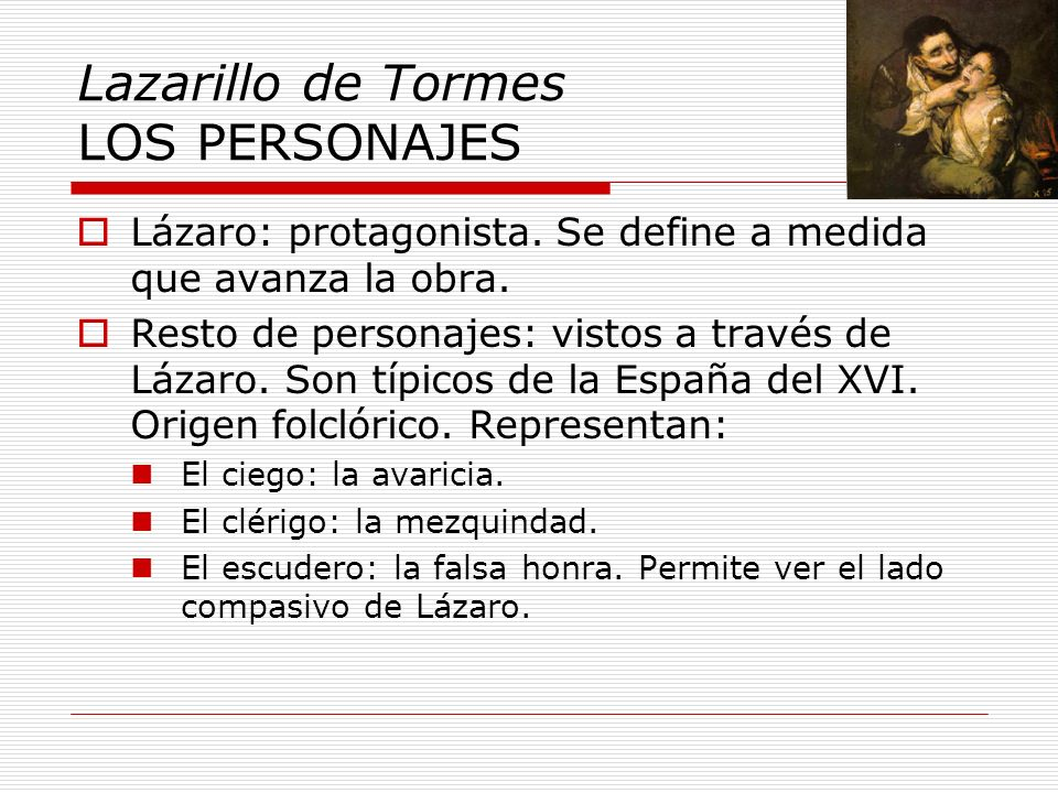 Lazarillo de Tormes LOS PERSONAJES
