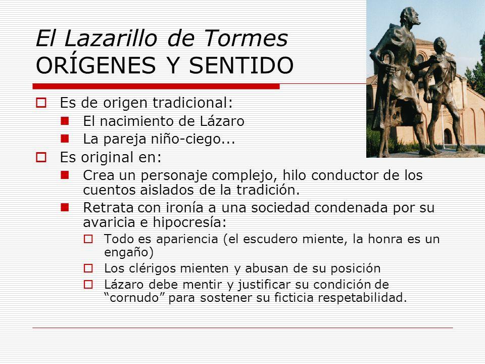 El Lazarillo de Tormes ORÍGENES Y SENTIDO