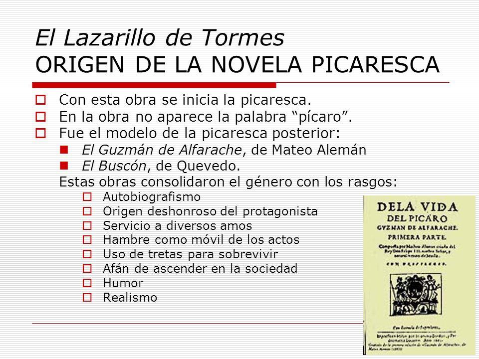 El Lazarillo de Tormes ORIGEN DE LA NOVELA PICARESCA