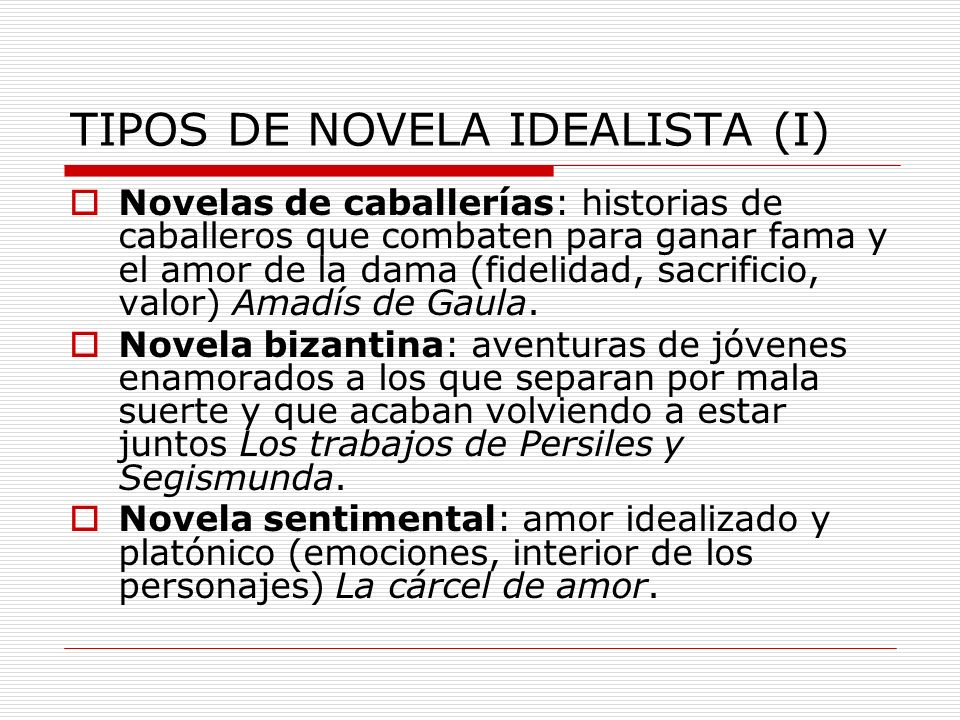 TIPOS DE NOVELA IDEALISTA (I)