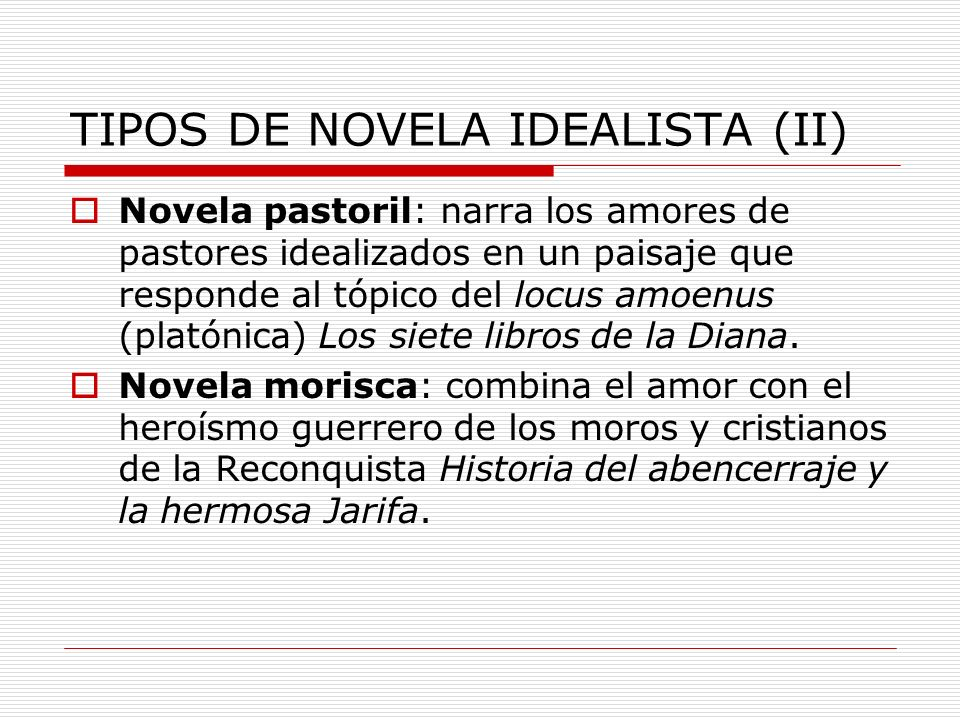 TIPOS DE NOVELA IDEALISTA (II)