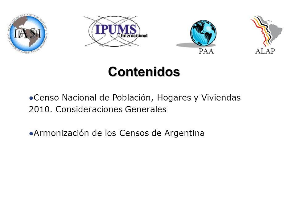 Contenidos Censo Nacional de Población, Hogares y Viviendas 2010. Consideraciones Generales. Armonización de los Censos de Argentina.