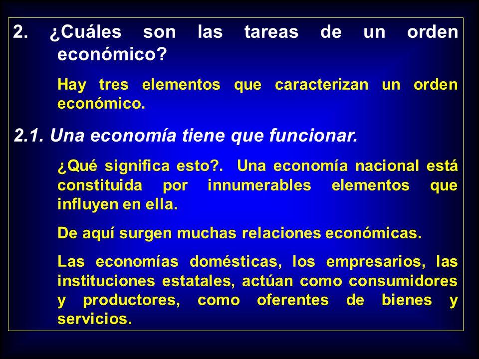 2. ¿Cuáles son las tareas de un orden económico