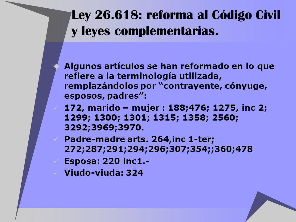 Ley 26.618: reforma al Código Civil y leyes complementarias.
