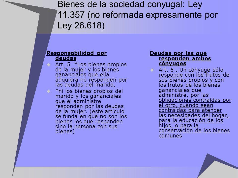 Bienes de la sociedad conyugal: Ley 11