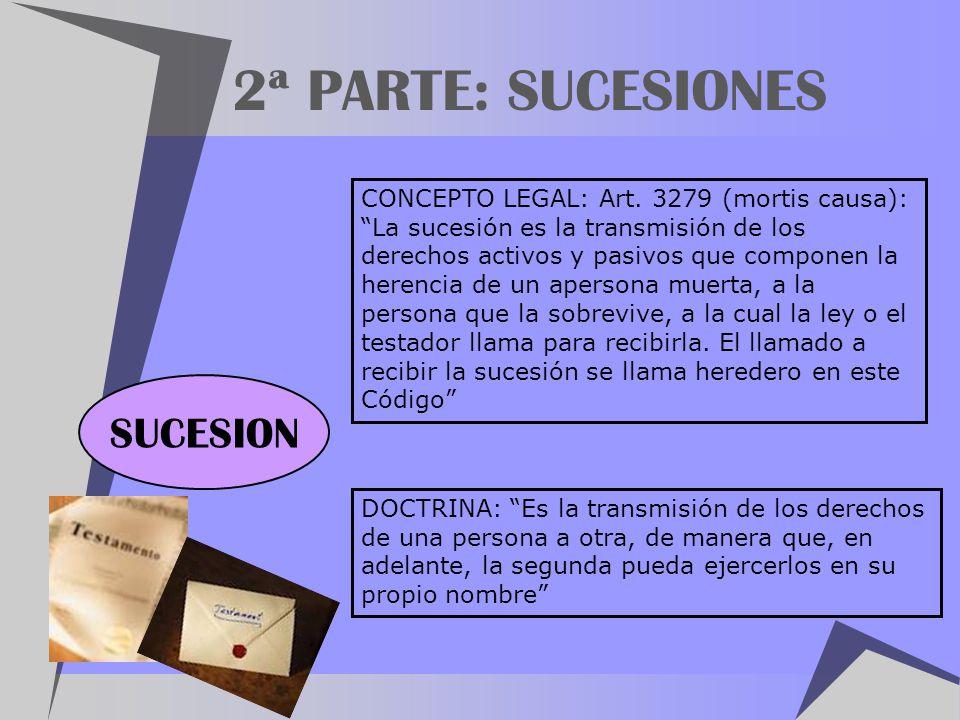 2ª PARTE: SUCESIONES SUCESION